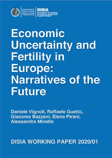 Economic Uncertainty and Fertility in Europe: Narratives of the Future